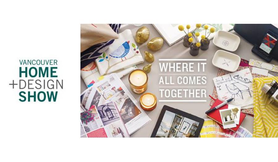 Vancouver Home + Design Show 2016 – Events – Vancouver Convention Centre